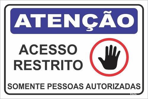 Imagem 1 de 1 de Placa Acesso Restrito - Somente Pessoas Autorizadas - 20x30