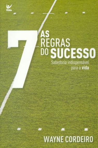 Livro Wayne Cordeiro - As 7 Regras Do Sucesso