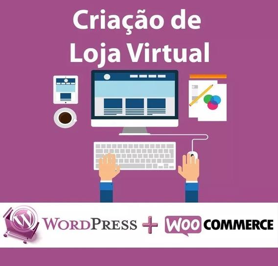 Criação De Loja Virtual Wordpress + Woocommerce