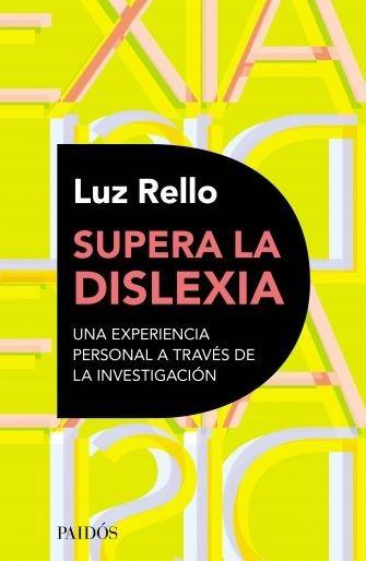 Supera La Dislexia - Luz Rello