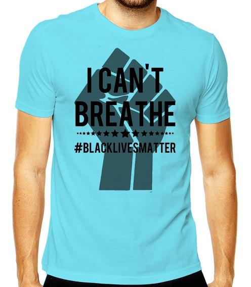 Camiseta Breathe Vidas Negras Importam Black Lives Matter
