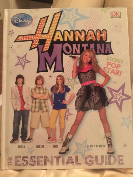 Livro Capa Dura Hannah Montana The Essential Guide