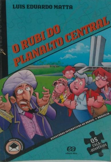 O Rubi Do Planalto Central