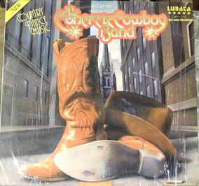 Conutry Dance Music (vinyl) The Concrete Cowboy Band