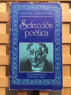 Manuel J. Quintana. Selección Poética
