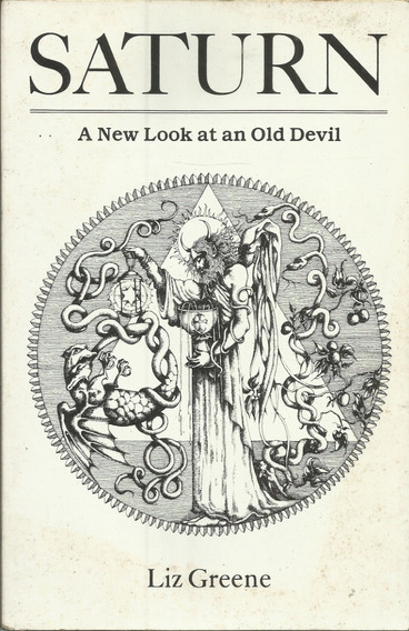 Saturn A New Look At An Old Devil Liz Greene 15ª Print 1993