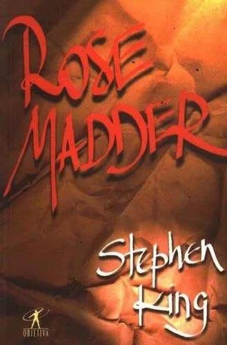 Livro Rose Madder - Stephen King 2a Edição Objetiva