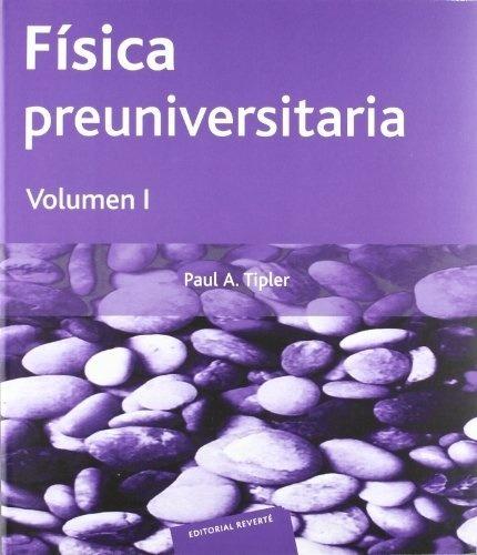 Fisica Preuniversitaria 1 - Paul Allen Tipler