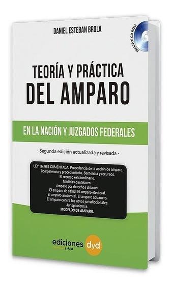 Teoría Y Practica Amparo Juzgados Federales Nación - Brola