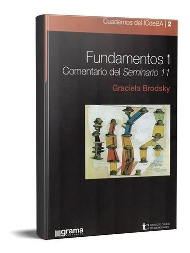 Fundamentos 1 Coment. Del Seminario 11 Brodsky (gr)