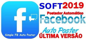Novo Sft Postador Automátizado Face 2019 - Simple Auto Post