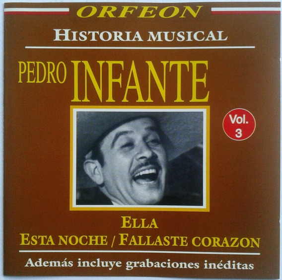 Pedro Infante - Historia Musical Vol. 3 - Cd, Orfeon, Raro