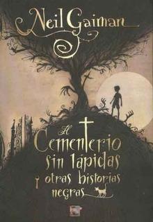 Cementerio Sin Lapidas Y Otras Historias Negras El - Gaiman