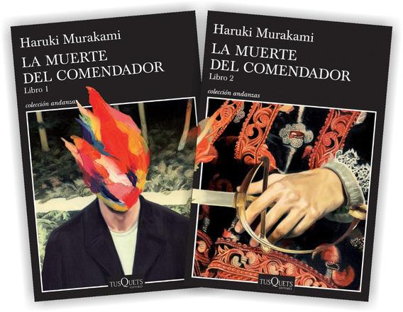 Pack La Muerte Del Comendador (2 Lib) - Murakami - Tusquets