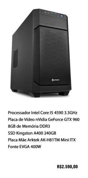 Computador Gamer Pc Intel Core I5 4590 + Nvidia Geforce 960