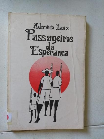 Passageiros Da Esperança Admário Luiz 1984 Ediaut