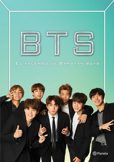 Bts - El Ascenso De Bangtan Boys - Cara J. Stevens - Nuevo