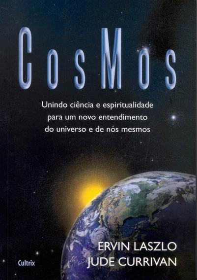 Cosmos - Unindo Ciencia E Espiritualidade Para Um Novo Ent