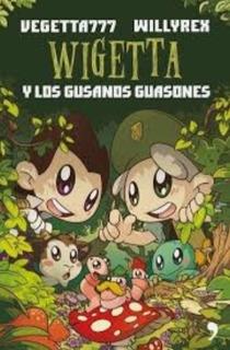 Libro Nuevo Wigetta Y Los Gusanos Guasones