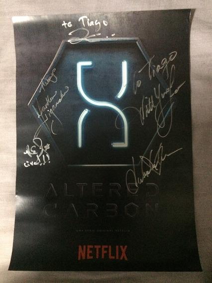 Altered Carbon Poster Autografado 5 Membros Elenco Ccxp 2017
