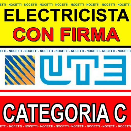 Técnico Electricista Con Firma Autorizada Por Ute