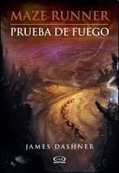 Prueba De Fuego (maze Runner 2) - Dashner, James