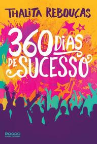 Livro 360 Dias De Sucesso, Thalita Rebouças