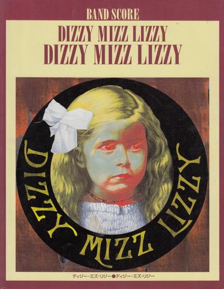 Dizzy Mizz Lizzy Band Score - Songbook Raríssimo Esgotado