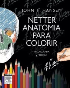 Netter Anatomia Para Colorir 2ªed
