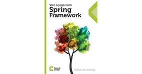 Livro: Vire O Jogo Com Spring Framework