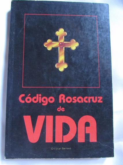 Código Rosacruz De Vida - Christian Bernard (comentado)
