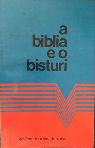 A Bíblia E O Bisturi