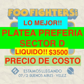 Entradas Foo Fighters Platea - Buenos Aires - Estadio Velez