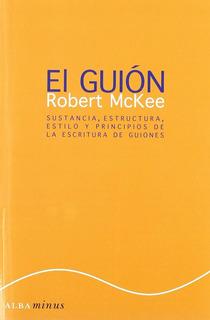 El Guión Story Robert Mckee
