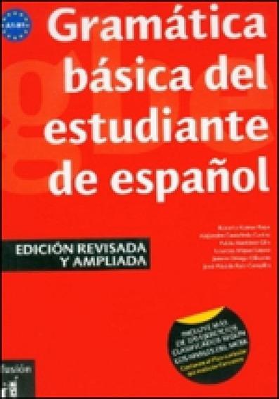 Gramatica Basica Del Estudiante De Espanol - Edicion Revisad