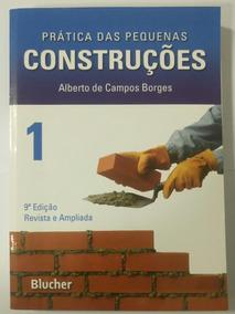 Livro Prática Das Pequenas Construções