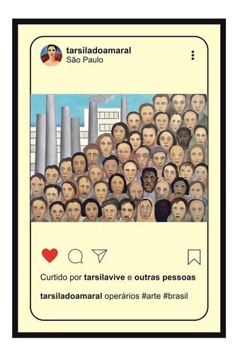 Quadro Decoração Sala Operários, Tarsila, Instagram
