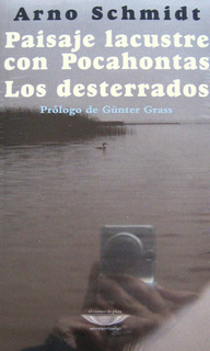 Paisaje Lacustre, Arno Schmidt, Ed. Cuenco De Plata