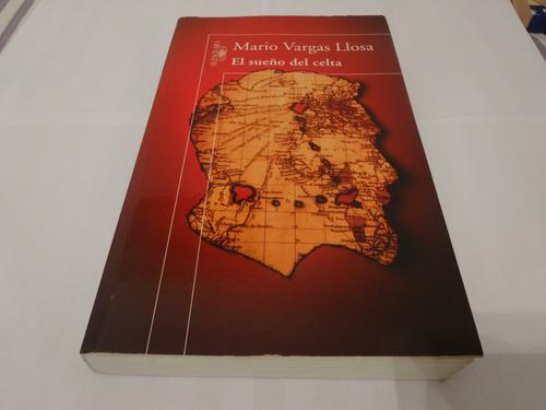 Libro El Sueño Del Celta De Mario Vargas Llosa