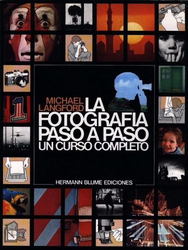 La Fotografia Paso A Paso - Michael Langford (tas)