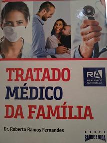 Tratado Médico Da Família - Dr Roberto Ramos
