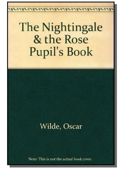 Nightingale E The Rose, The (pupils Book)