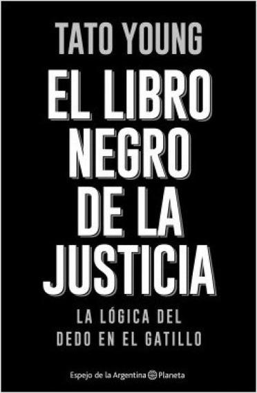 El Libro Negro De La Justicia - Young Tato