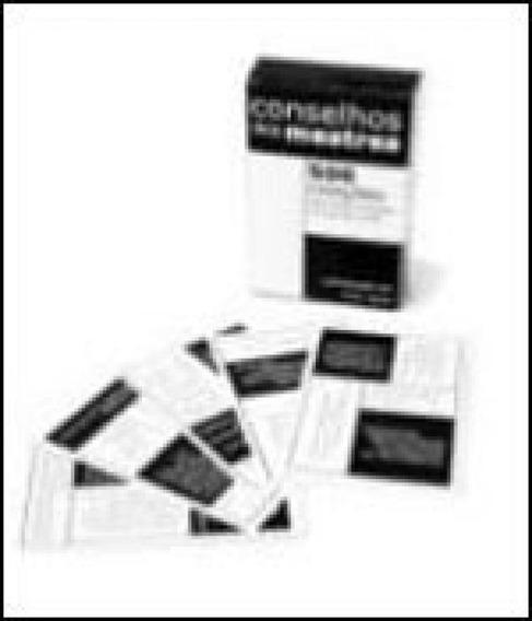 Conselhos Dos Mestres - 500 Citaçoes Para Voce Consultar No