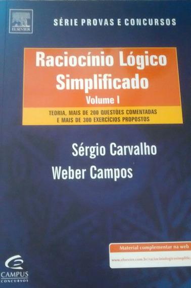 Raciocínio Lógico Simplificado Vol. I - Teoria