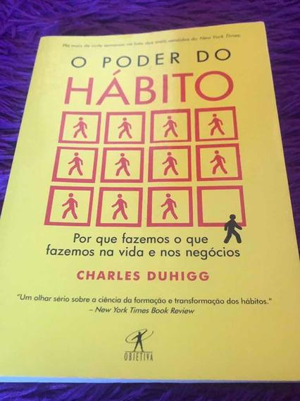 Livro O Poder Do Hábito- Charles Duhigg