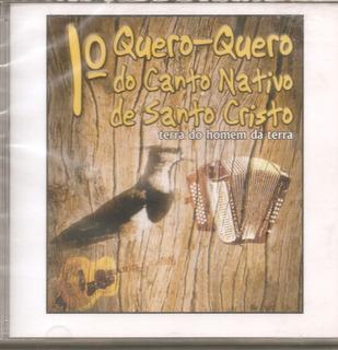 Cd - Queroquero Do Canto Nativo De Santo Cristo - 1ª Edição