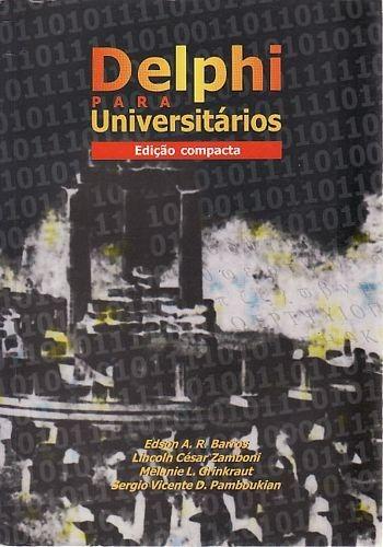 Delphi Para Universitários (edição Compa Zamboni, Lincoln C