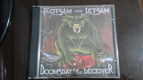 Cd Flotsam And Jetsam - Doomsday For The Deceiver -importado