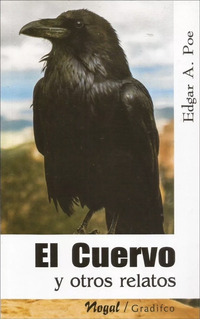 El Cuervo Y Otros Relatos - Edgar Allan Poe